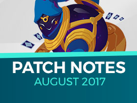Patch Notes, August 2017