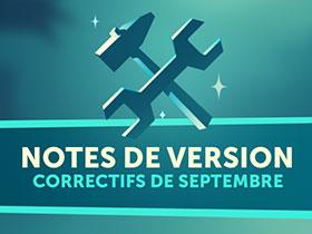 Notes de version - correctif de septembre